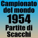Partite del Campionato del Mondo di Scacchi 1954