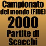 Partite del Campionato del Mondo di Scacchi FIDE 2000