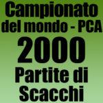 Partite del Campionato del Mondo di Scacchi PCA 2000